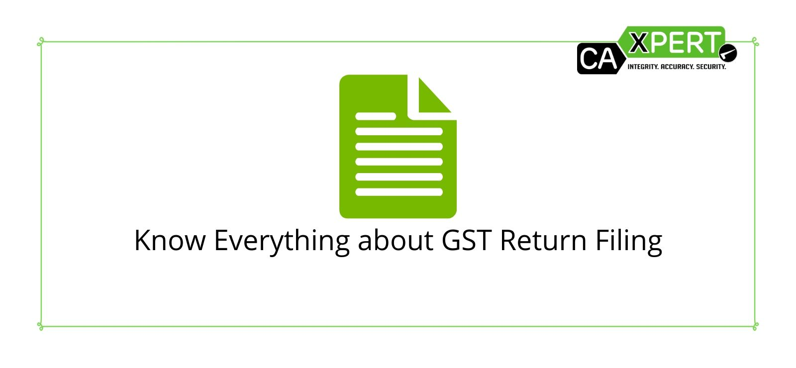 Know Everything about GST Return Filing